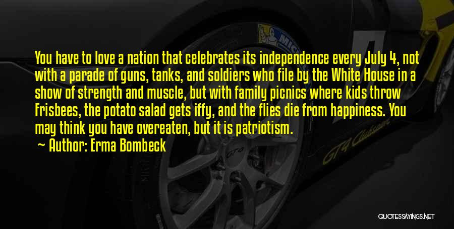 Independence Day With Quotes By Erma Bombeck
