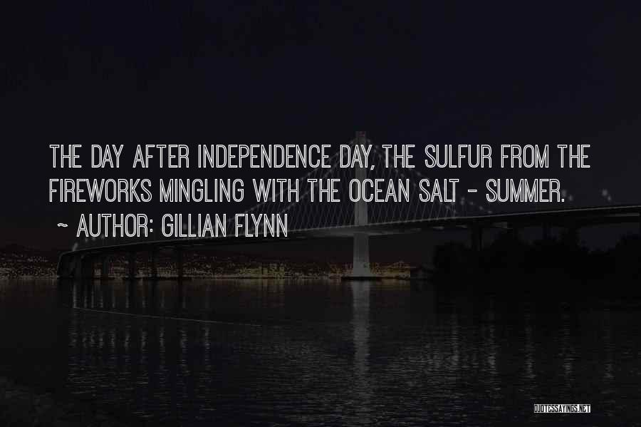 Independence Day With Quotes By Gillian Flynn