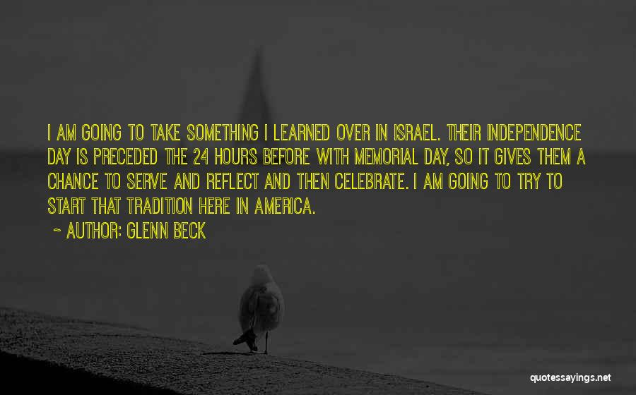 Independence Day With Quotes By Glenn Beck