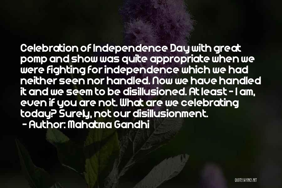 Independence Day With Quotes By Mahatma Gandhi