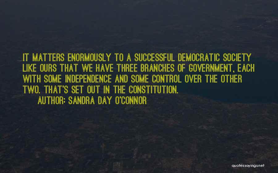 Independence Day With Quotes By Sandra Day O'Connor