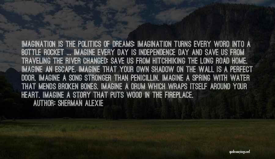Independence Day With Quotes By Sherman Alexie