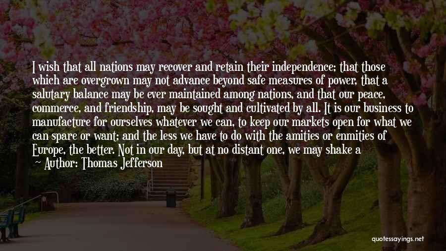 Independence Day With Quotes By Thomas Jefferson