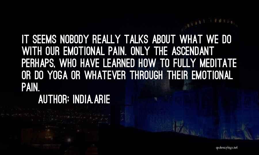 India.Arie Quotes 500220