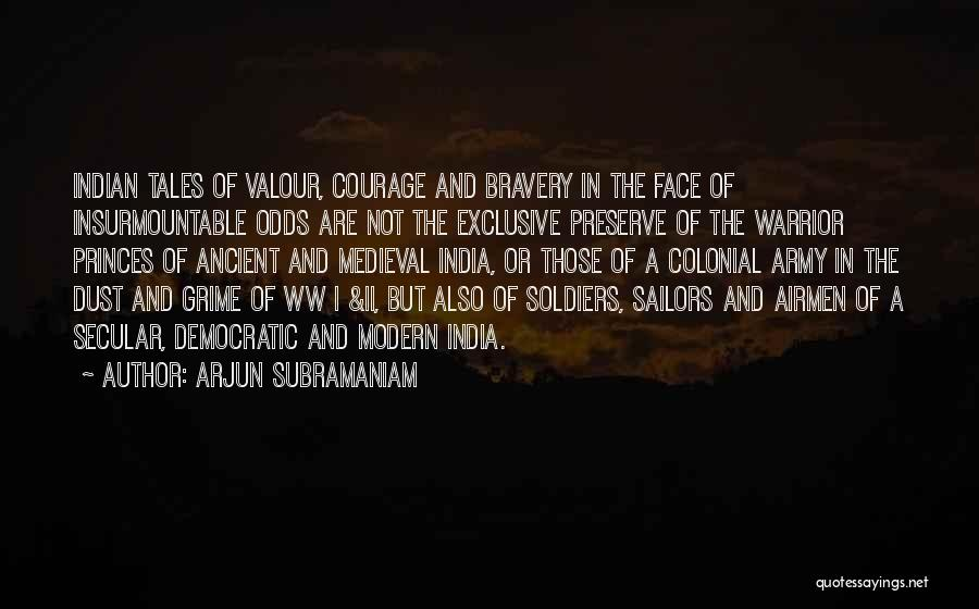 Indian Army Soldiers Quotes By Arjun Subramaniam