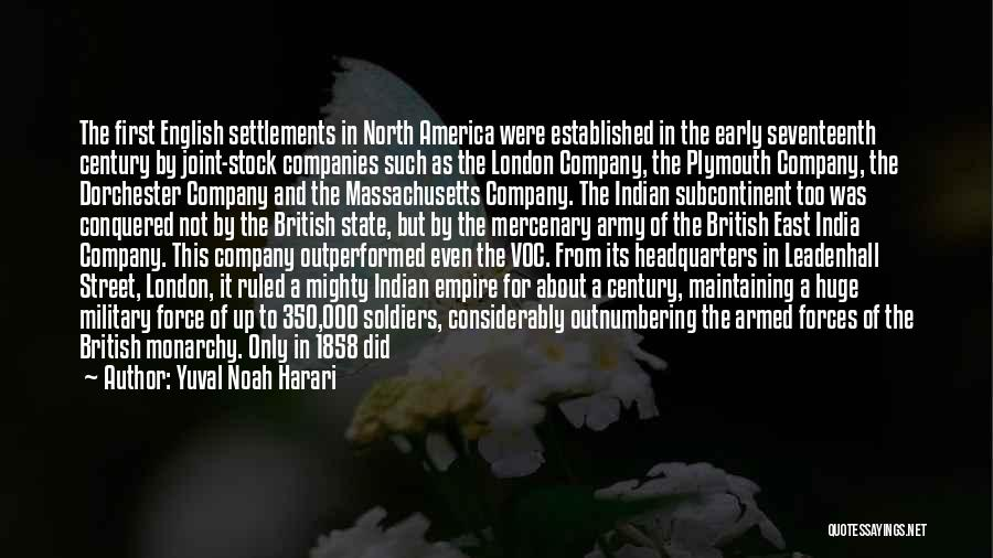 Indian Army Soldiers Quotes By Yuval Noah Harari