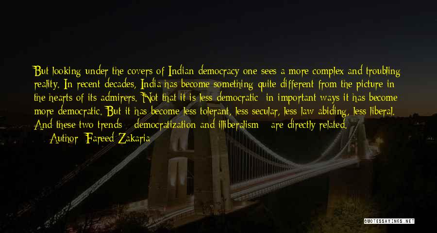 Indian Democracy Quotes By Fareed Zakaria