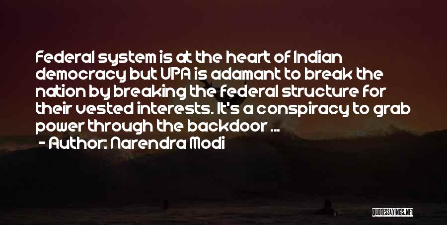 Indian Democracy Quotes By Narendra Modi