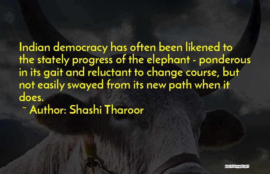 Indian Democracy Quotes By Shashi Tharoor