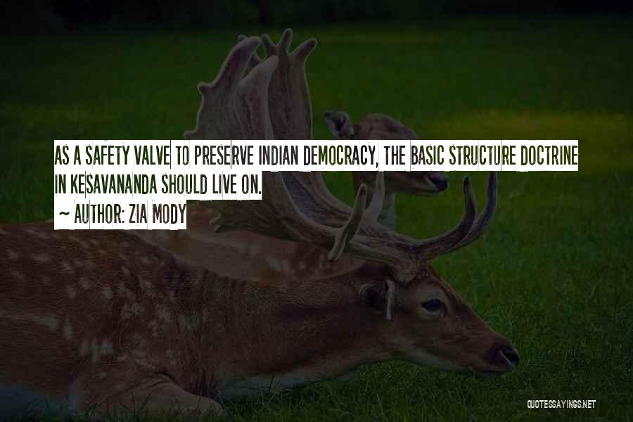 Indian Democracy Quotes By Zia Mody