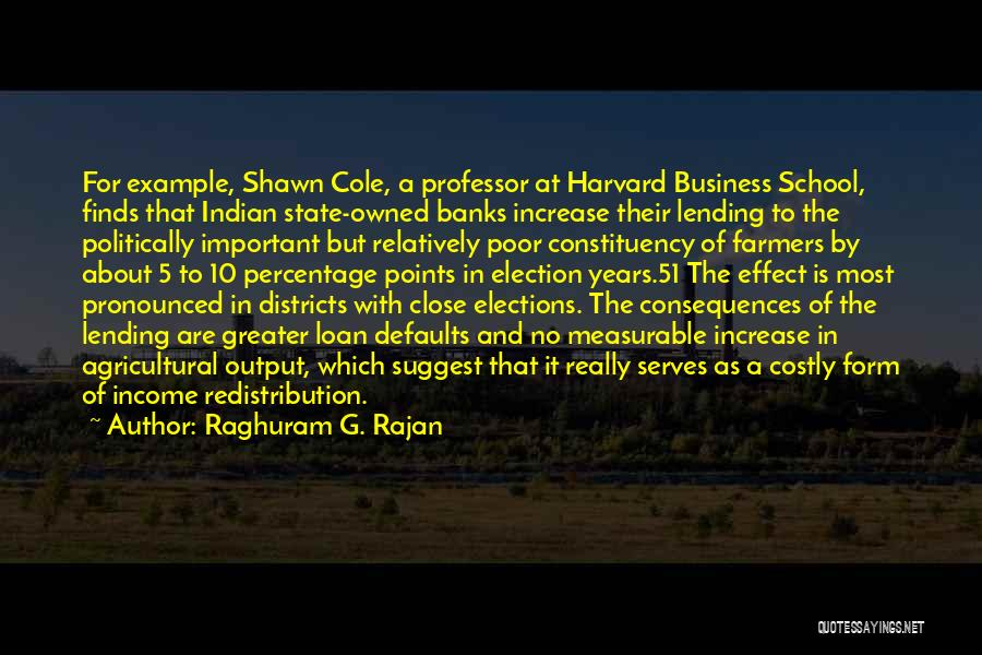 Indian Elections Quotes By Raghuram G. Rajan