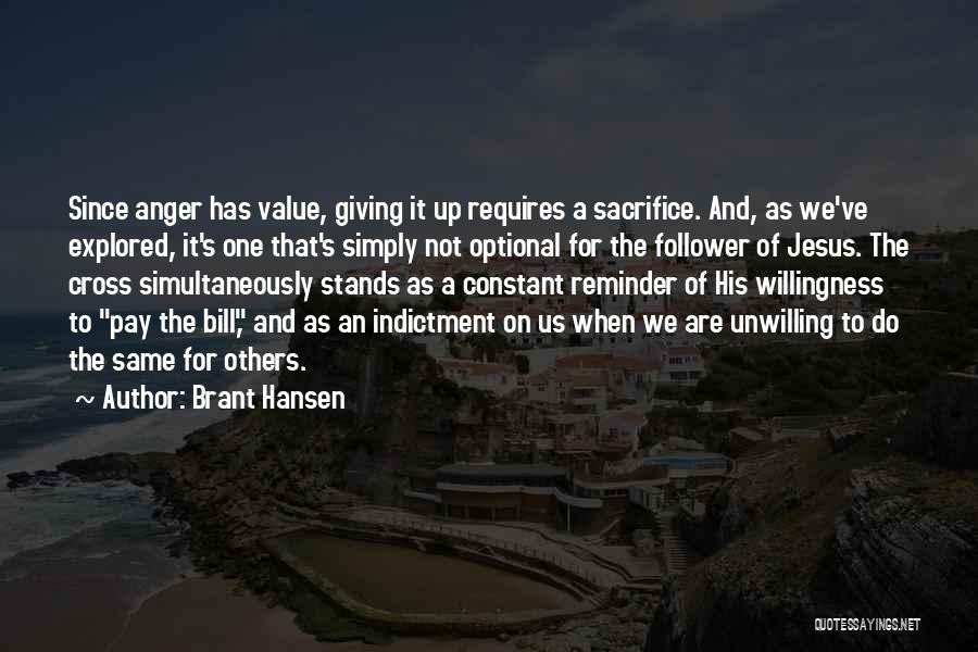 Indictment Quotes By Brant Hansen