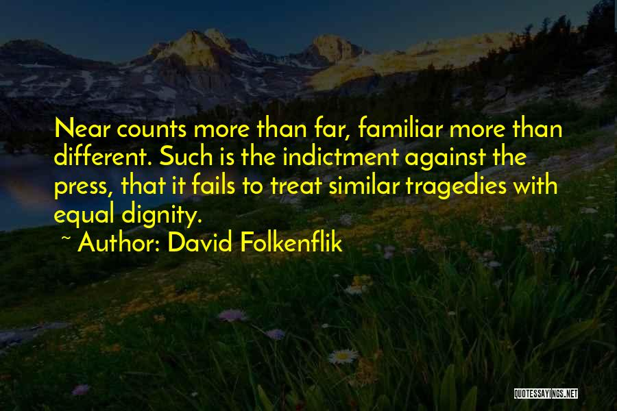 Indictment Quotes By David Folkenflik