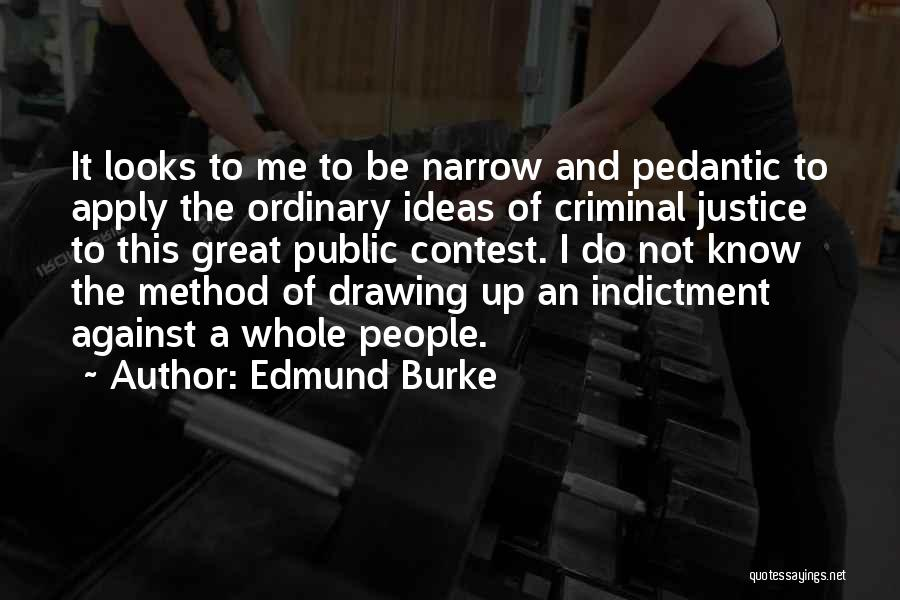 Indictment Quotes By Edmund Burke
