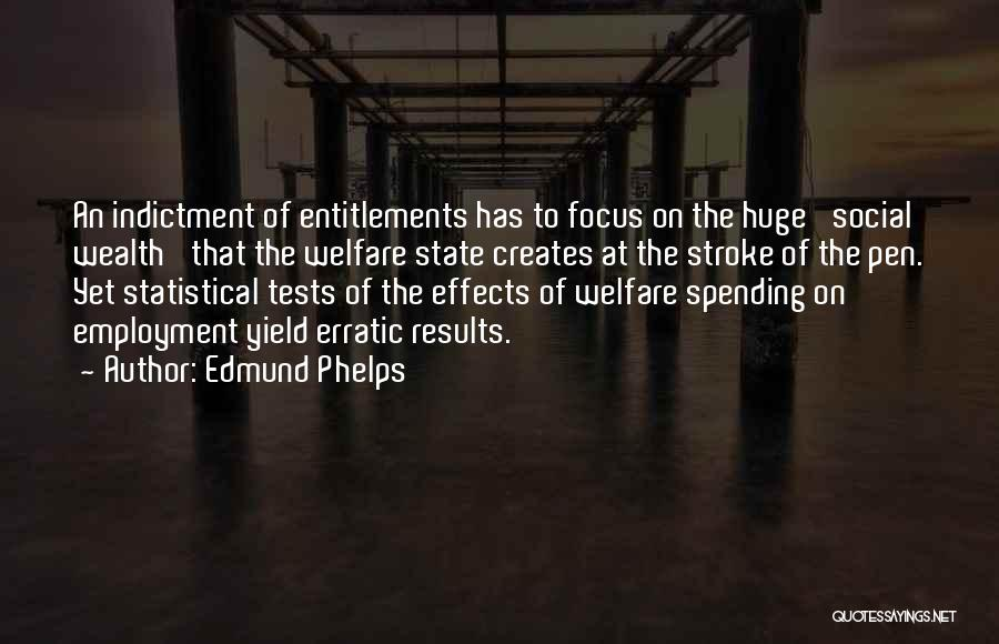 Indictment Quotes By Edmund Phelps