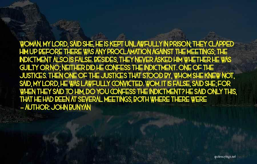 Indictment Quotes By John Bunyan
