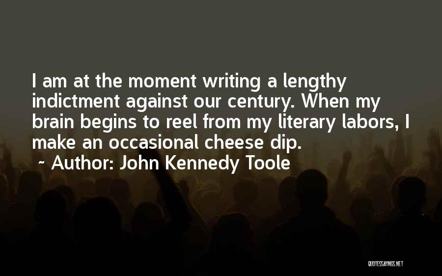 Indictment Quotes By John Kennedy Toole