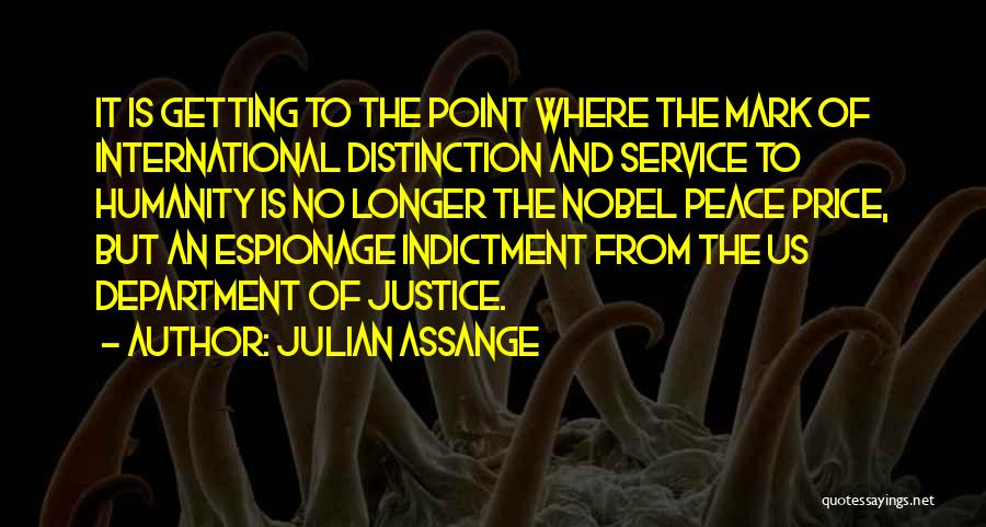 Indictment Quotes By Julian Assange