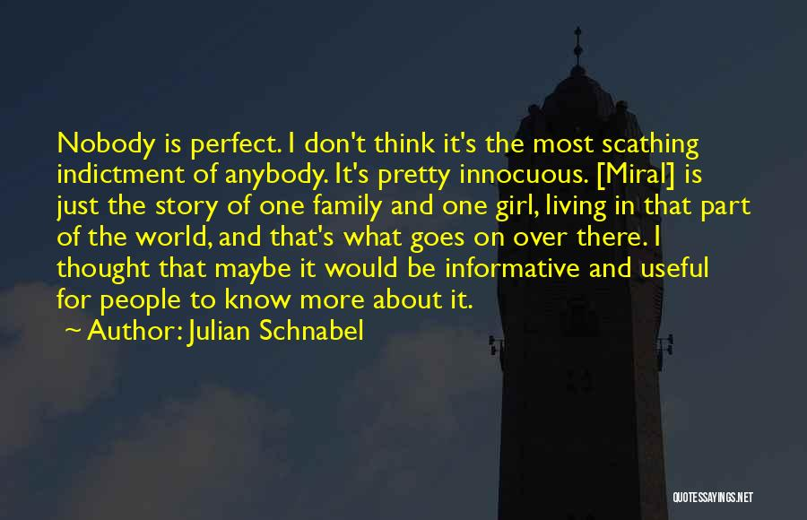 Indictment Quotes By Julian Schnabel