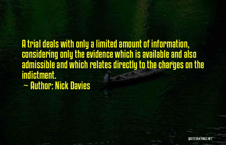 Indictment Quotes By Nick Davies