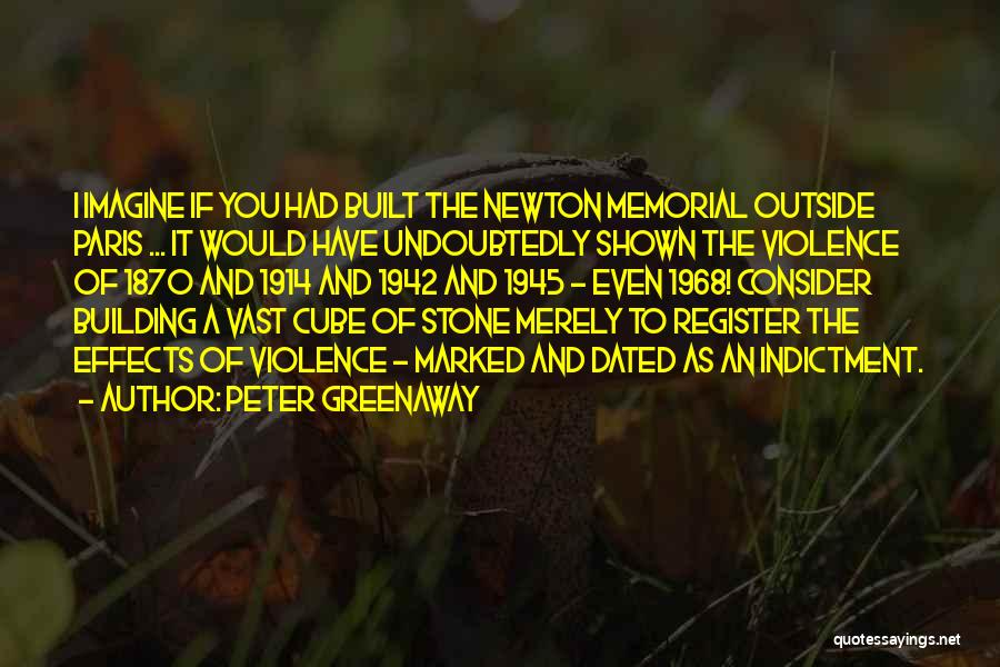 Indictment Quotes By Peter Greenaway