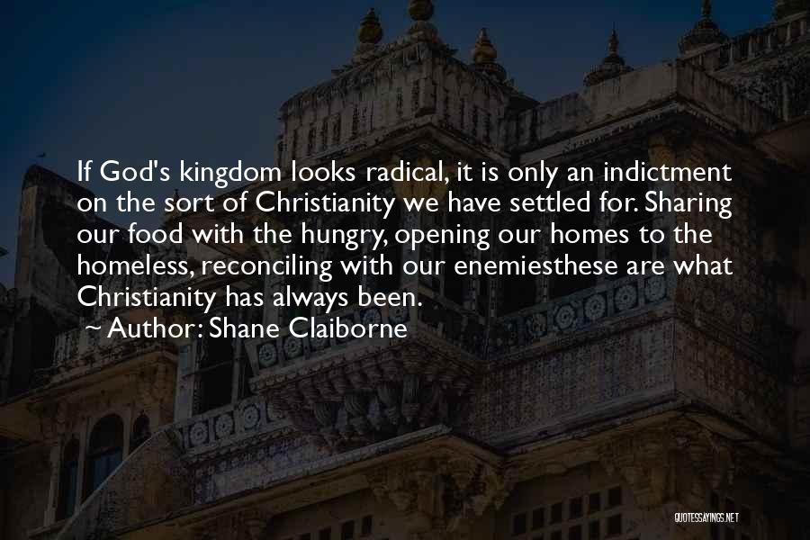 Indictment Quotes By Shane Claiborne