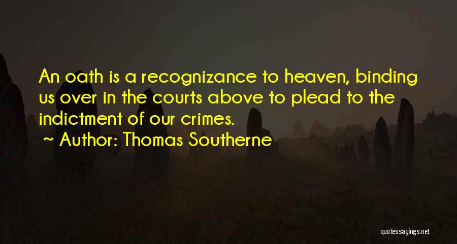 Indictment Quotes By Thomas Southerne