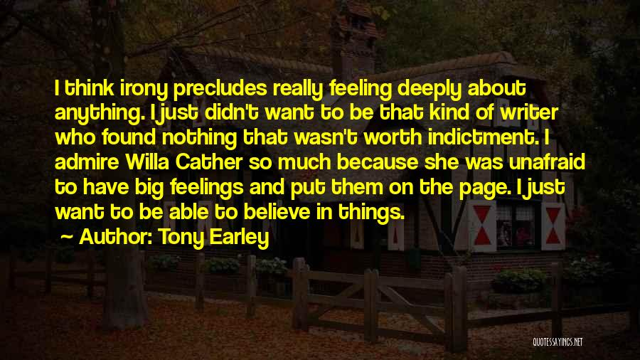 Indictment Quotes By Tony Earley