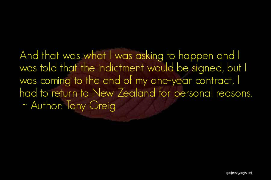 Indictment Quotes By Tony Greig