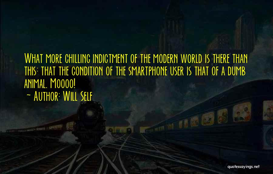Indictment Quotes By Will Self