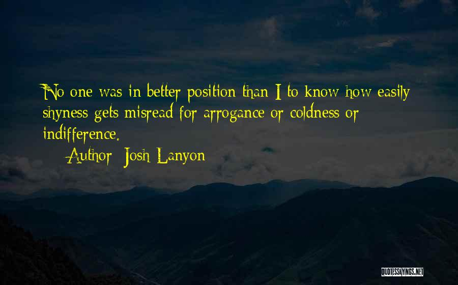 Indifference Coldness Quotes By Josh Lanyon