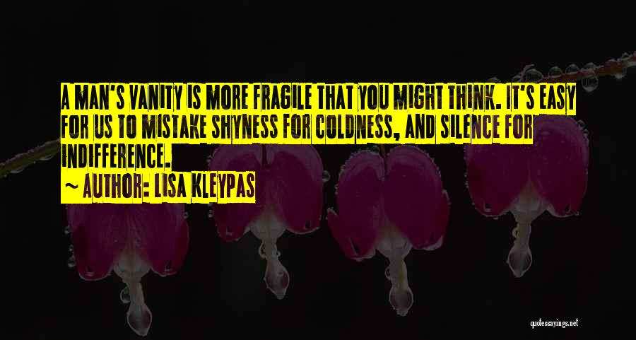 Indifference Coldness Quotes By Lisa Kleypas