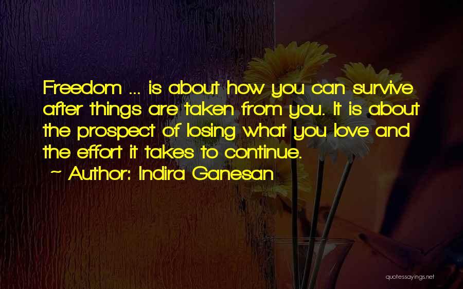Indira Ganesan Quotes 1943319