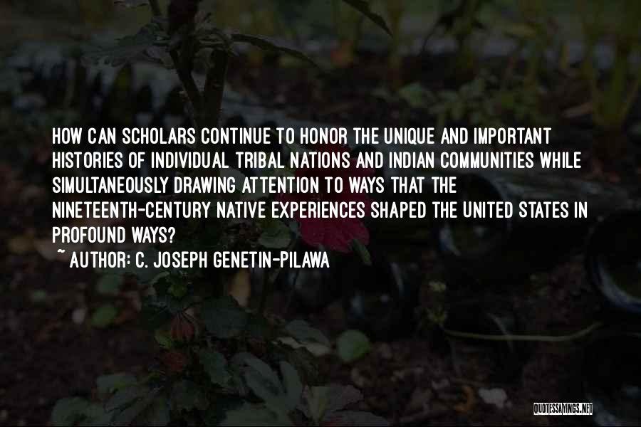 Individual Quotes By C. Joseph Genetin-Pilawa