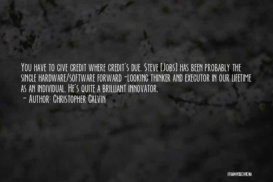 Individual Quotes By Christopher Galvin