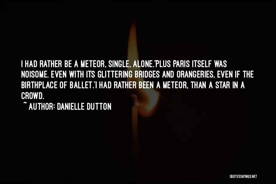 Individual Quotes By Danielle Dutton