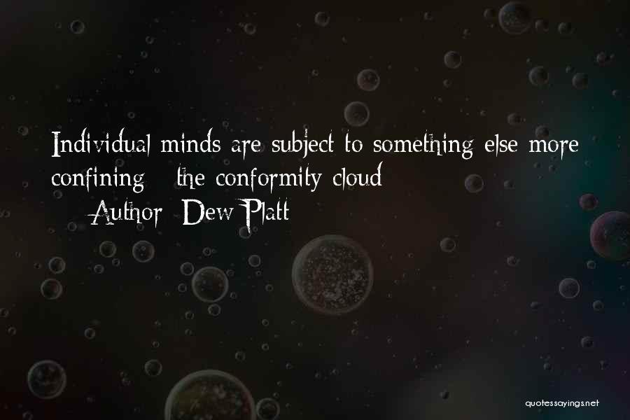 Individual Quotes By Dew Platt