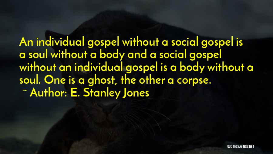 Individual Quotes By E. Stanley Jones