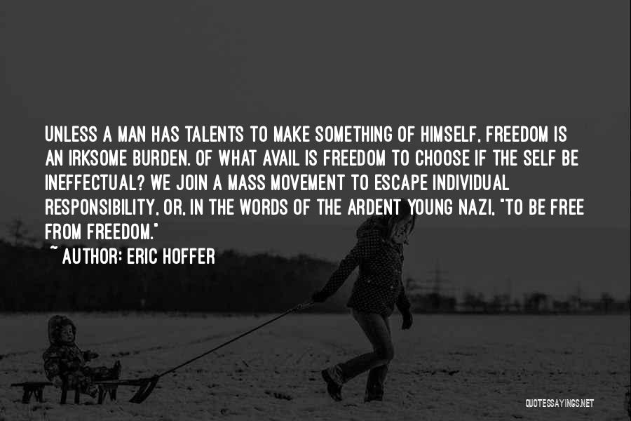 Individual Quotes By Eric Hoffer