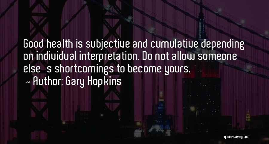 Individual Quotes By Gary Hopkins