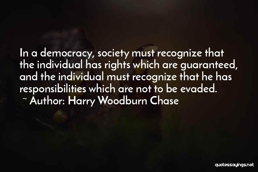 Individual Quotes By Harry Woodburn Chase