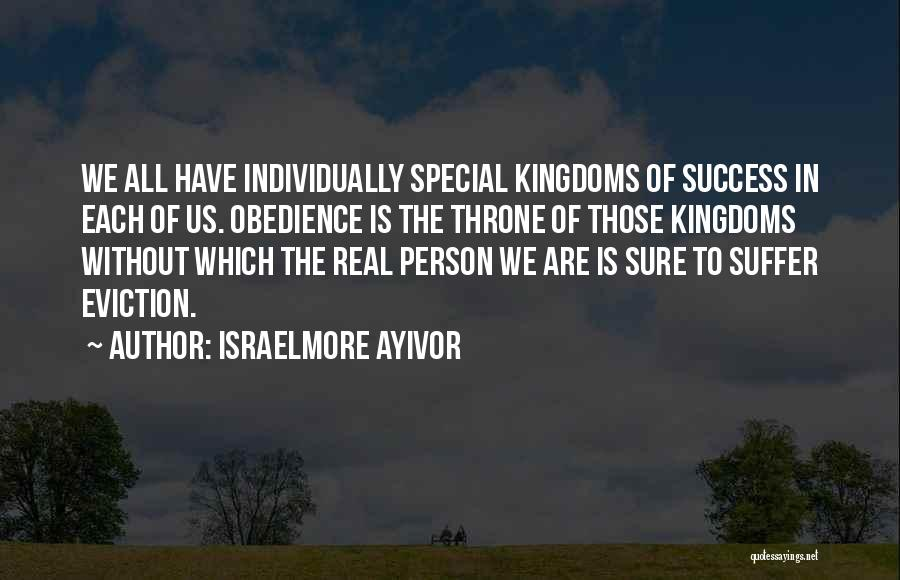 Individual Quotes By Israelmore Ayivor