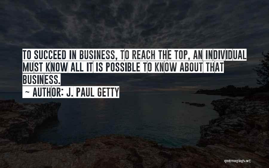 Individual Quotes By J. Paul Getty