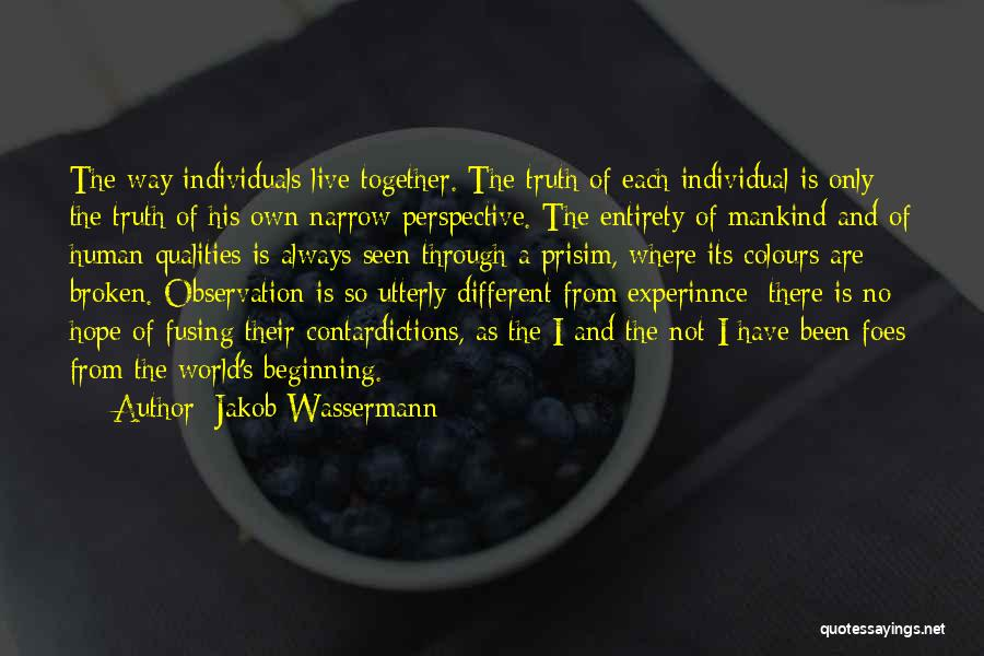 Individual Quotes By Jakob Wassermann