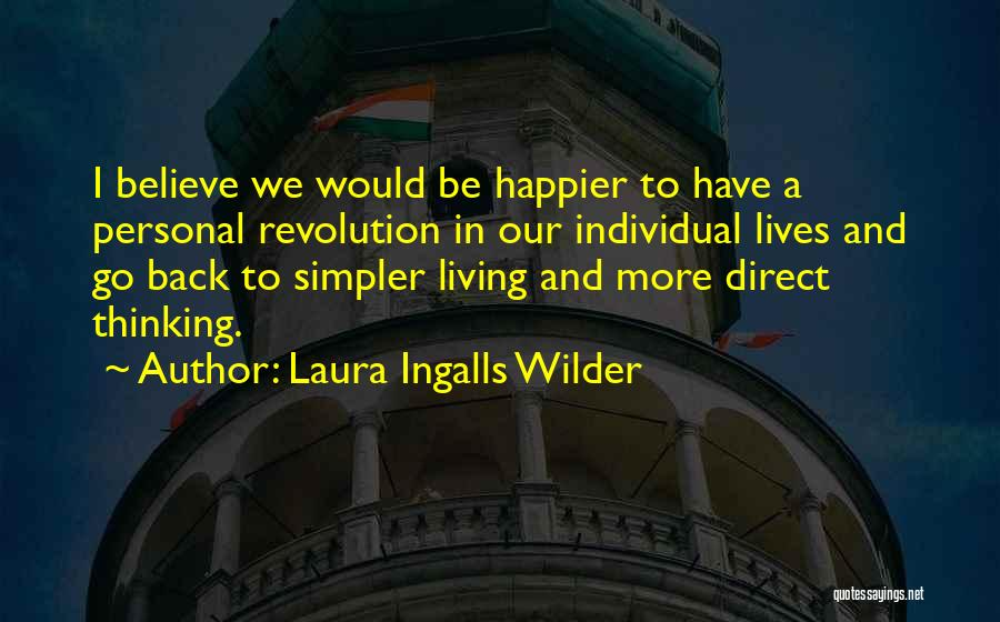 Individual Quotes By Laura Ingalls Wilder