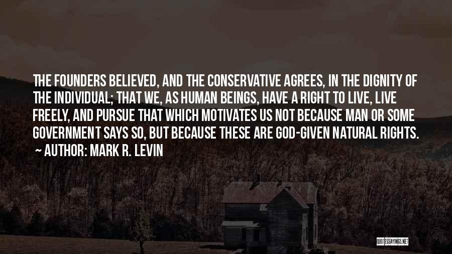 Individual Quotes By Mark R. Levin
