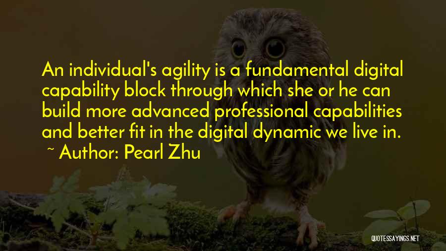 Individual Quotes By Pearl Zhu