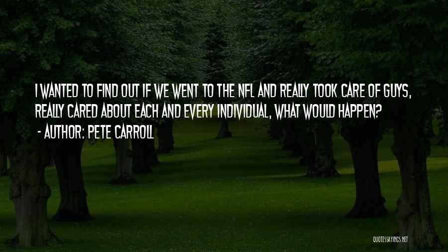 Individual Quotes By Pete Carroll