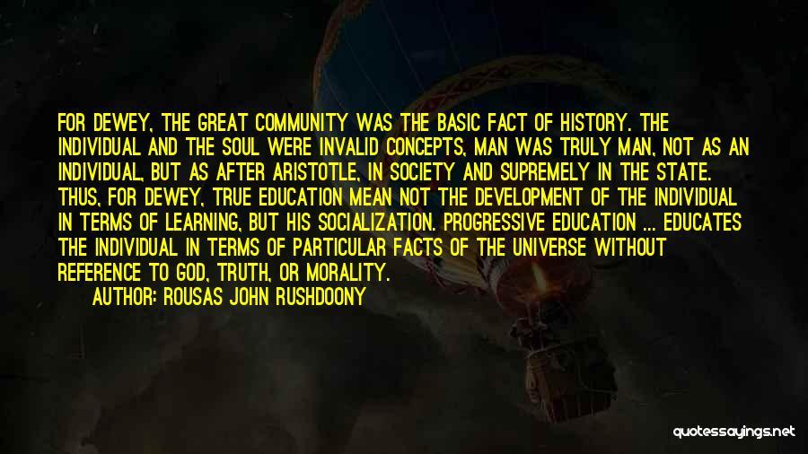 Individual Quotes By Rousas John Rushdoony