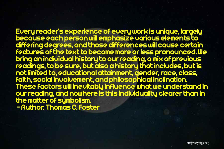 Individual Quotes By Thomas C. Foster